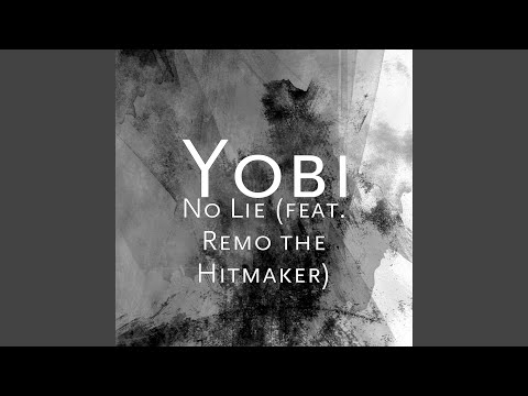 No Lie (feat. Remo the Hitmaker)