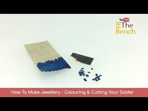 How To Make Jewellery - Colouring & Cutting Your Solder