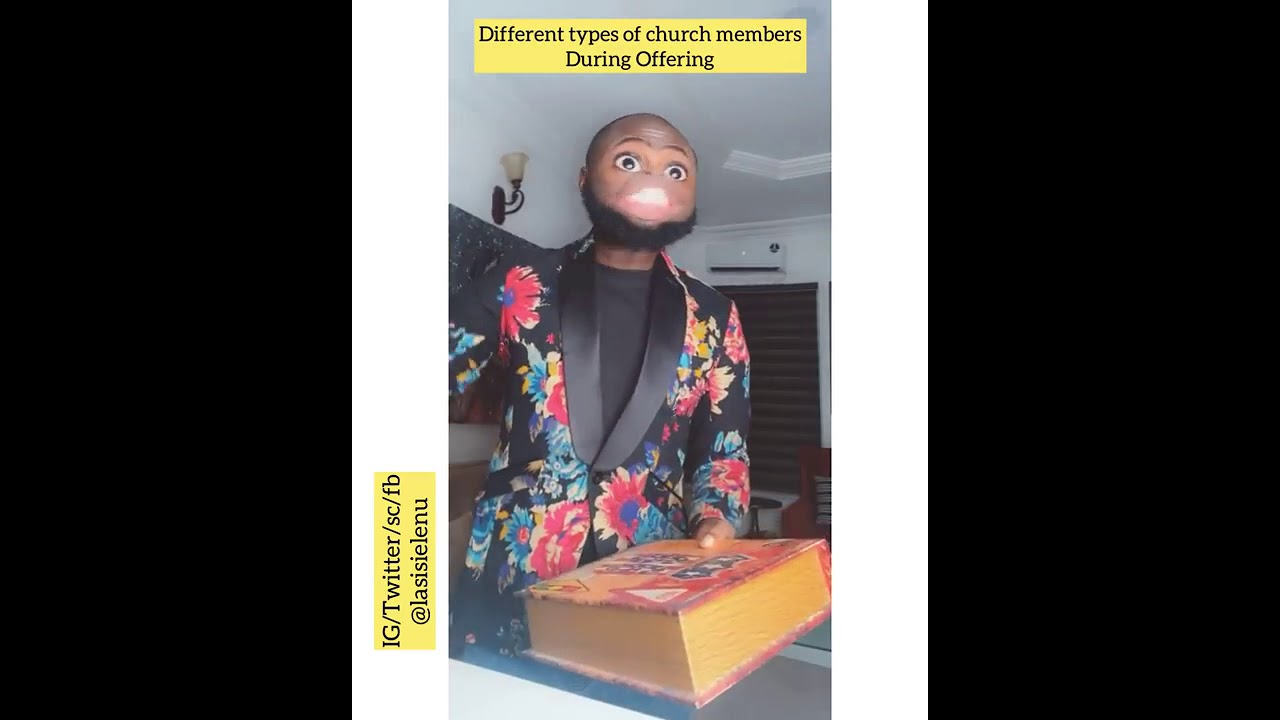 Different Types Of Church Members During Offering