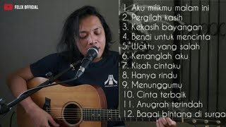 Best Quality Kumpulan Lagu Pop Indonesia Terpopuler Felix Akustik Cover Aku Mp3, Mp4