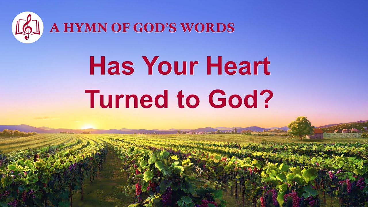 """2020 Christian Devotional Song   """"Has Your Heart Turned to God?"""""""