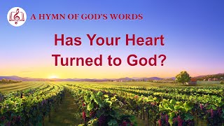 "2020 Christian Devotional Song | ""Has Your Heart Turned to God?"""