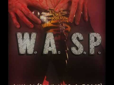 WASP  Animal Fuck Like A Beast + lyrics↓