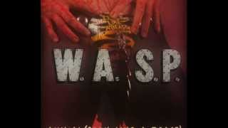 W.A.S.P. - Animal (Fuck Like A Beast) + lyrics↓
