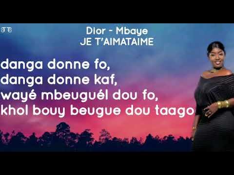 Dior Mbaye je t'aimetaime