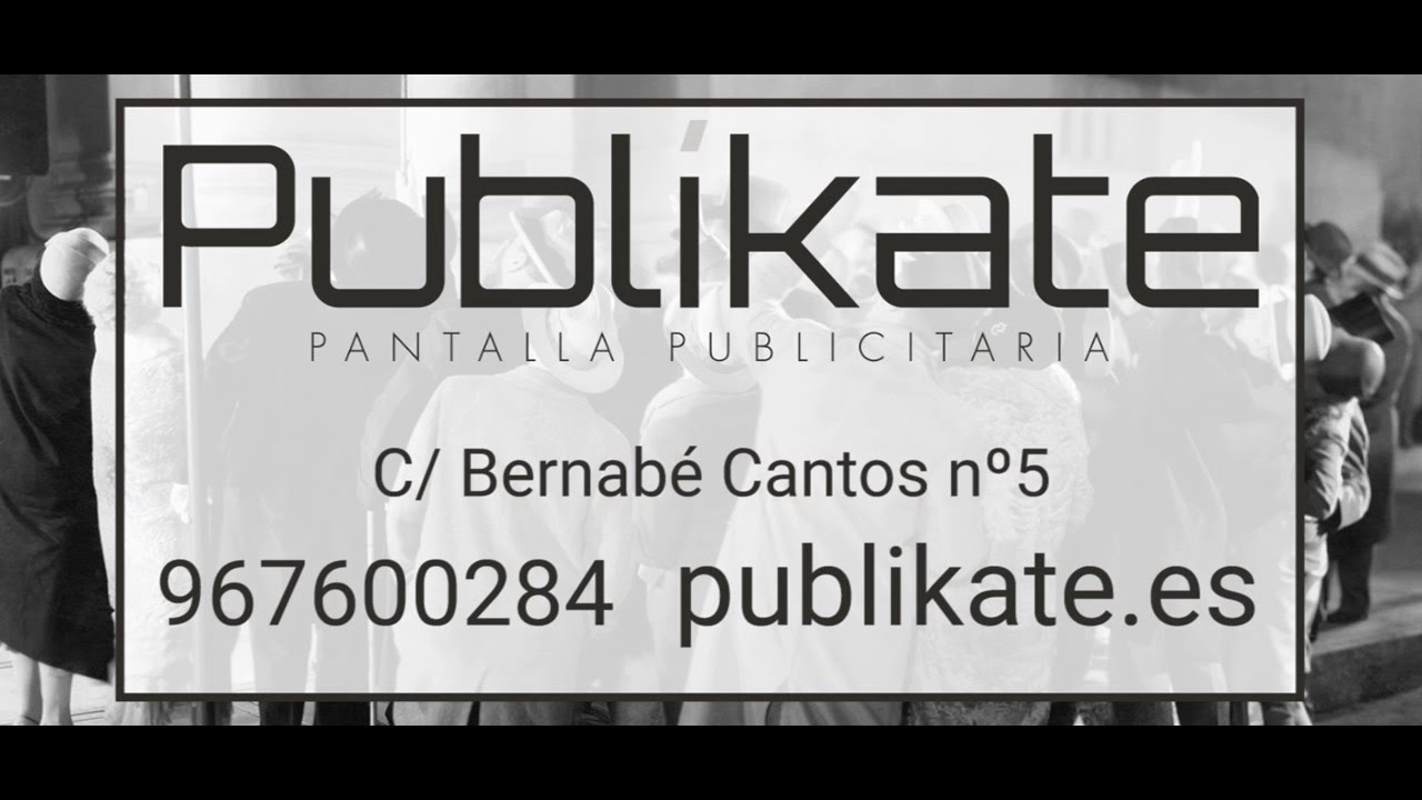 1d3b3f45908 Publikate - Pantalla Publicitaria Albacete - YouTube