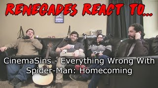 Renegades React to... CinemaSins - Everything Wrong With Spider-Man: Homecoming