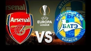 Arsenal vs BATE Borisov | Preview