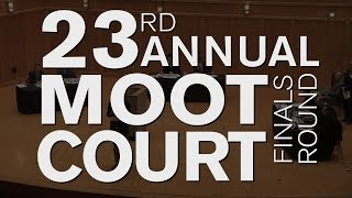 The 23rd Annual Moot Court Finals (October 25, 2016)