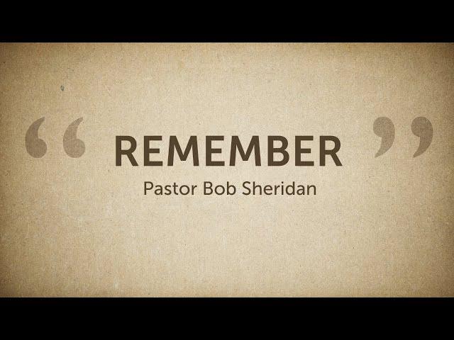 Pastor Bob Sheridan -
