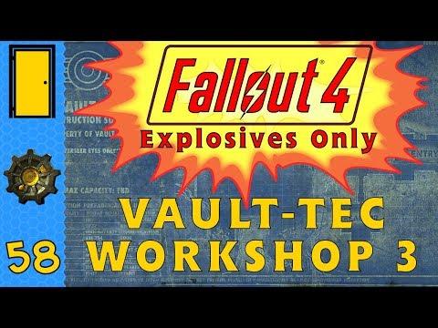 Fallout 4 💥Explosives Only💥 Part 58: Vault-Tec Workshop 3 - Fallout 4 Let's Play