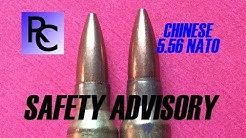 SAFETY ADVISORY Chinese 5.56 Ammunition