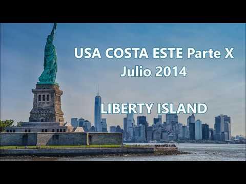 NEW YORK LIBERTY ISLAND - USA COSTA ESTE parte X -