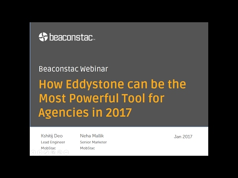How Eddystone can be the Most Powerful Tool for Digital Agencies in 2017 - 17th Jan