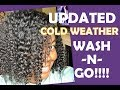 Updated Cold Weather Wash n Go/Natural Hair