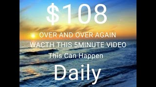 Daily Pay 5 Minute Video * We Will SHOW YOU THE MONEY!!