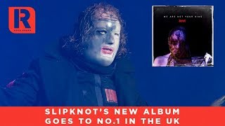 Slipknot's 'We Are Not Your Kind' Goes To No.1 In The UK - Rock Sound News