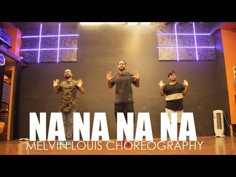 Na Na Na Na | Melvin Louis Choreography