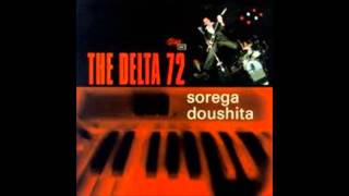 The Delta 72 - Pleased and Honored Pt 1