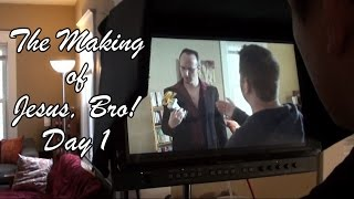 The Making of JESUS, BRO!  Day 1