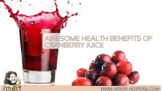 Adios-Adipose com – Awesome Health Benefits of Cranberry Juice