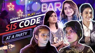 Sis Code at a Party | New Year Eve's Special || Girliyapa