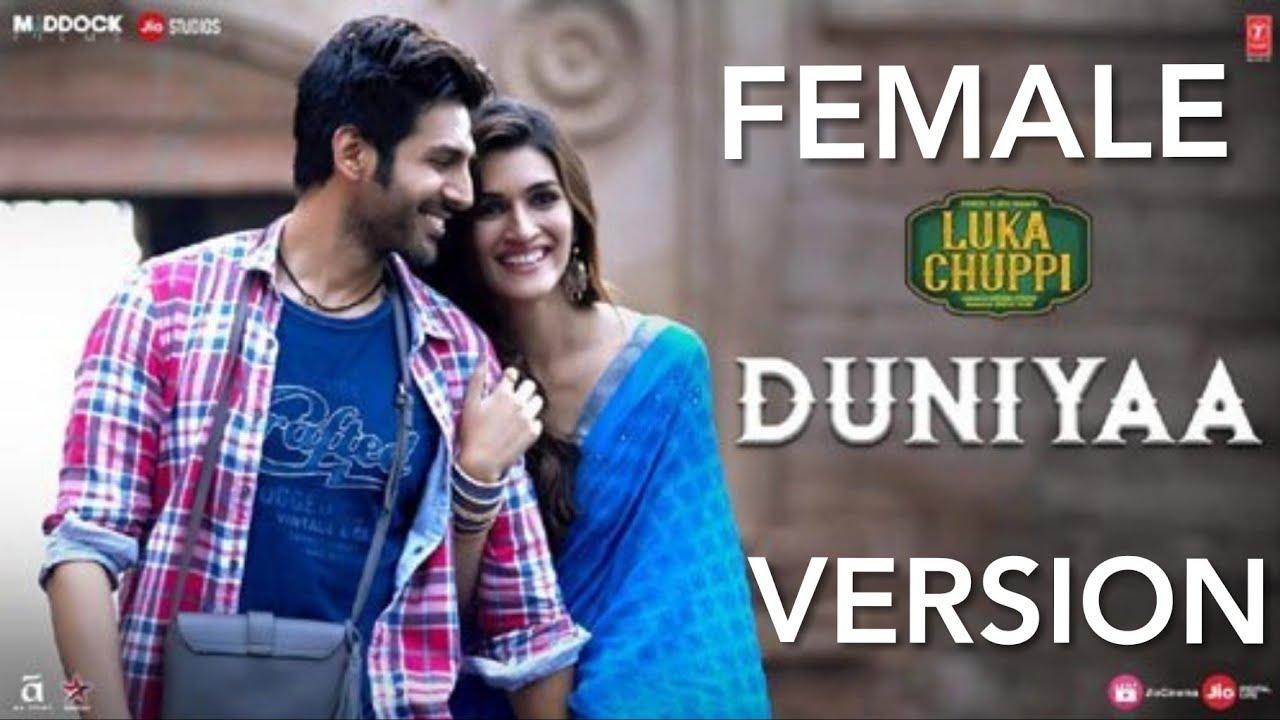 Download Duniya Female Version | Kartik kriti Sanon | Luka Chupi