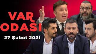 Galatasaray'ın Erzurumspor galibiyeti - Ertem Şener ile VAR Odası - 27 Şubat 2021