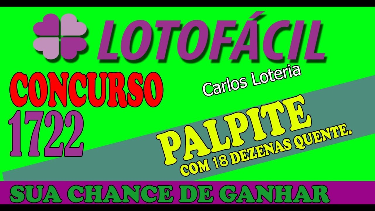 Lotofácil Palpite De 18 Dezenas Para O Concurso 1722 - YouTube