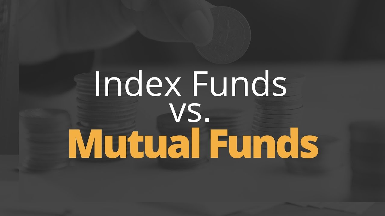 Index Funds vs  Mutual Funds