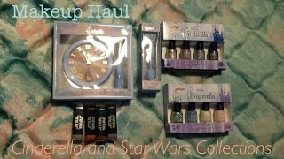 Makeup Haul: Cinderella and Star Wars Collections