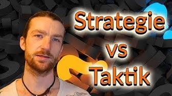 Taktik vs Strategie - Was ist der Unterschied?