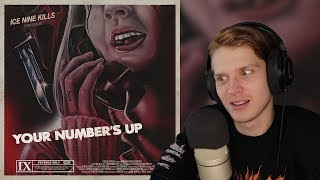 Ice Nine Kills - Your Number's Up | Reaction & Review