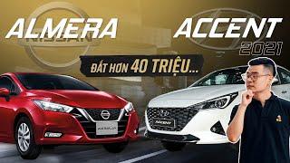540 triệu, chọn Hyundai Accent đặc biệt hay thêm 40 triệu mua Nissan Almera?