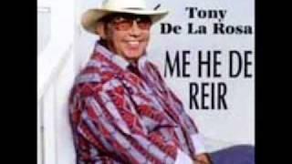 Tony   De   La   Rosa    -     Me  Piden