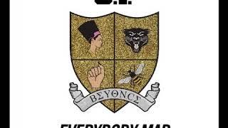 O.t. Genasis - Everybody Mad  Feat. Beyoncé