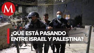 Enfrentamientos y cientos de heridos: ¿Qué sucede en Jerusalén?