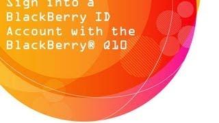blackBerry Q10 : BlackBerry ID Account