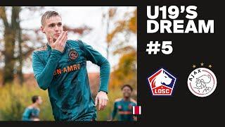 U1939S DREAM 5 - The Next Step  Lille OSC U19 - AFC Ajax U19