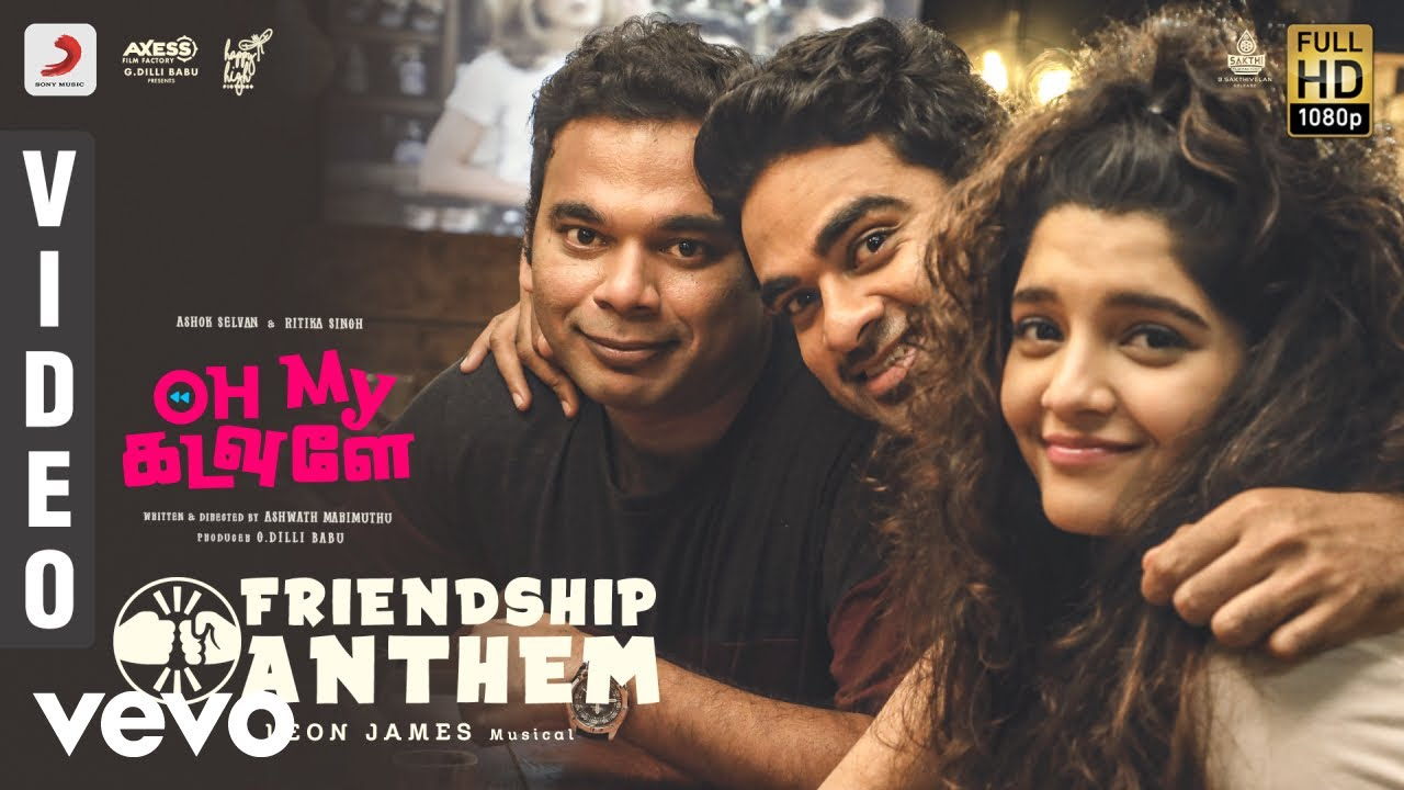 Download Oh My Kadavule - Friendship Anthem Video | Ashok Selvan | Leon James