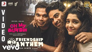 Oh My Kadavule - Friendship Anthem Video | Ashok Selvan | Leon James