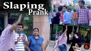 Slapping People In Public Prank | Pranks In India | Latest Ak Pranks Video 2017
