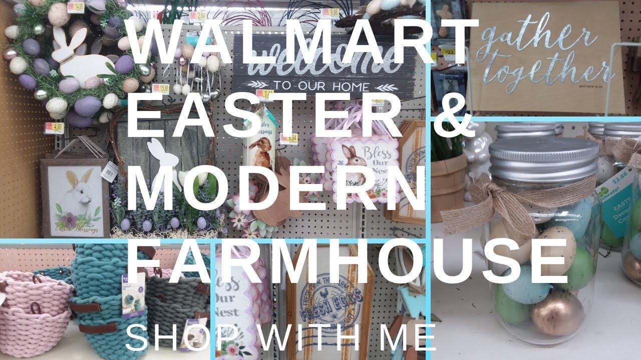 Walmart Easter Modern Farmhouse Shop With Me Youtube