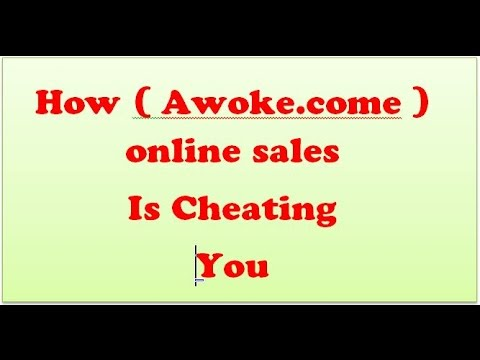 Awoke Cheating Customers