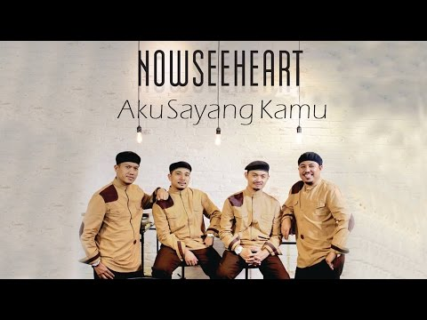 NOWSEEHEART - Aku Sayang Kamu (Official Lyric Video)
