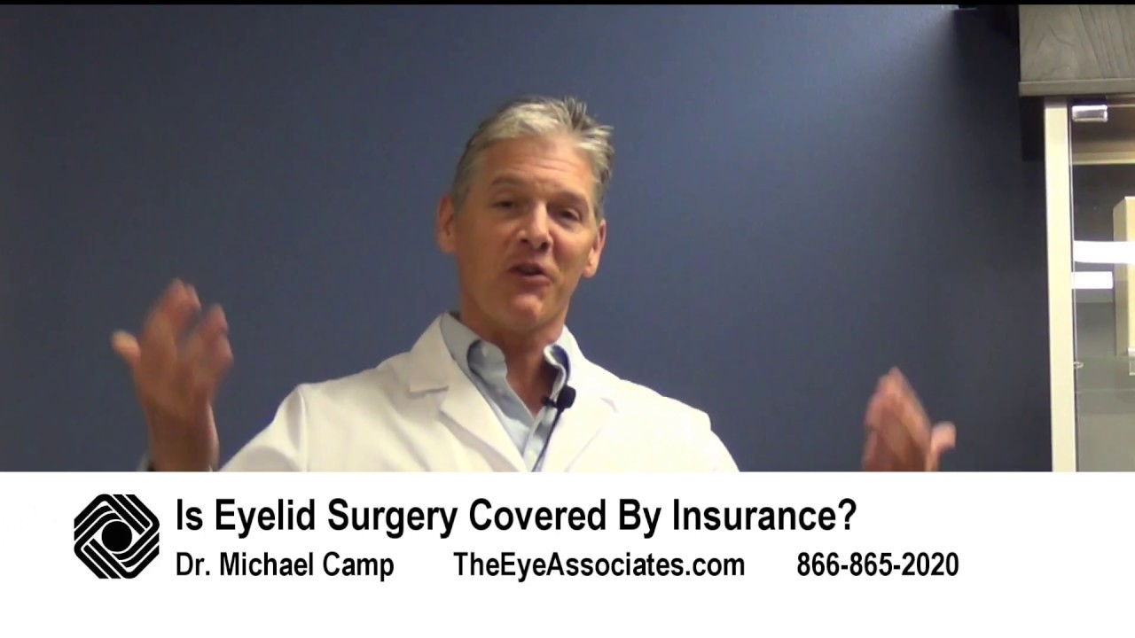 Will Insurance Pay for Eyelid Surgery?