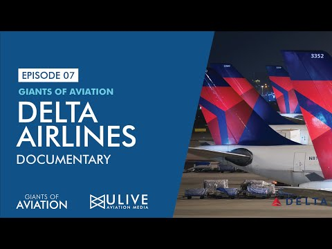 Delta Airlines Documentary | Giant of Aviation | Episode 7- ULM