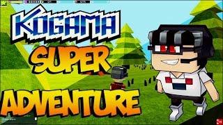 Kogama - Super Adventure