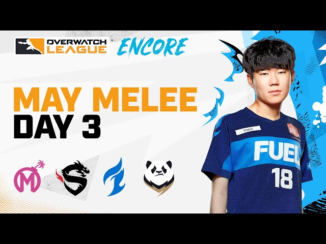 [Encore] Overwatch League 2021 Season | May Melee Tournament | Day 3