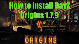 [GER] DayZ Origins 1.7.9 || How to install